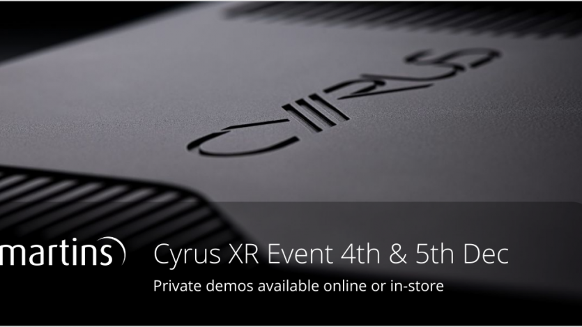 Cyrus XR Launch event at Martins HI-Fi